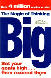 David J Schwartz - The Magic of Thinking Big